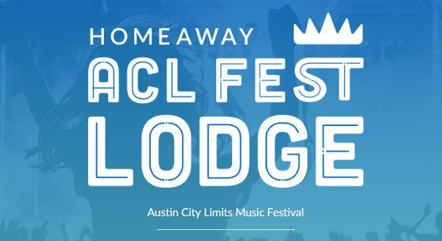 HomeAway ACL Fest Lodge Sweepstakes – Win A Trip to Austin City Limits Music Festival