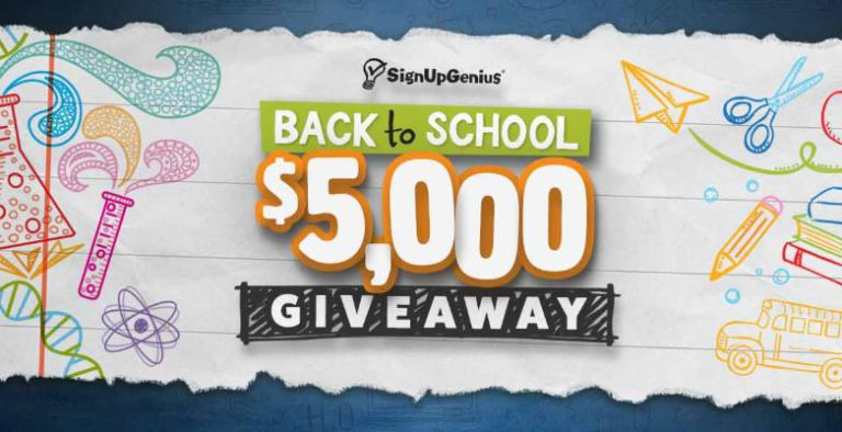 SignUpGenius $5,000 Back to School Giveaway – Win $5,000 Cash Prizes