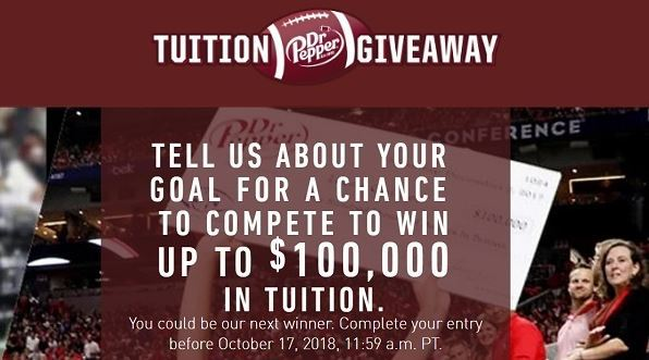 Dr Pepper Tuition Giveaway 2018 – Win $100,000 for Tuition