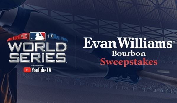 Evan Williams World Series Sweepstakes 2018 – Win a trip to the 2018 MLB World Series