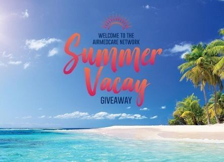 AirMedCare Network Summer Vacay Giveaway-win $7500 cash