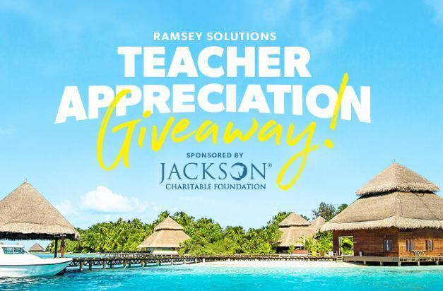 Dave Ramsey Teacher Appreciation Giveaway-Win a $5,000 cash or A Trip