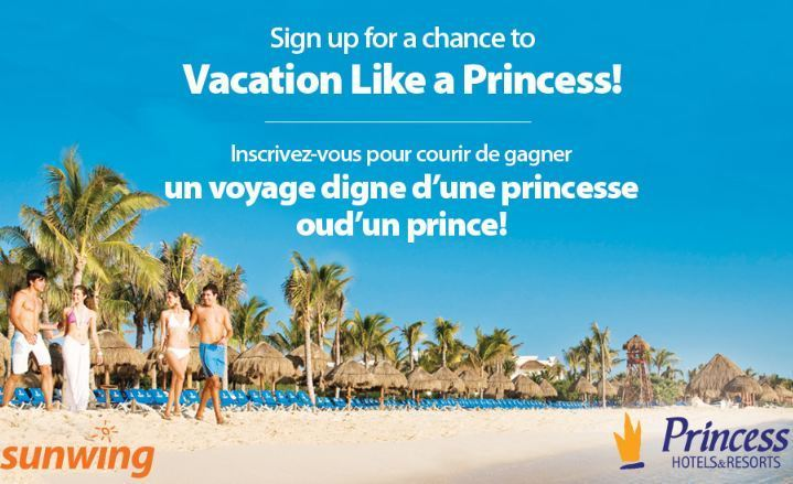 Sunwing Vacation Like A Princess Contest- Win a trip or spa in mexico
