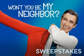 Won't You Be My Neighbor Sweepstakes