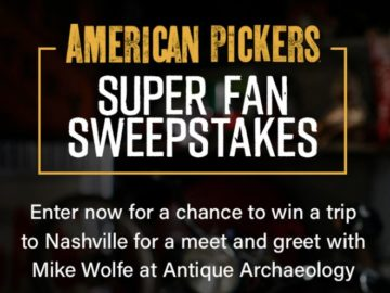 History Channel American Pickers Super Fan Sweepstakes