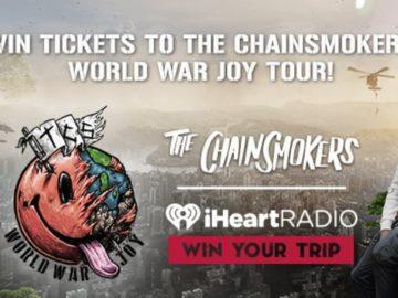 iHeart Radio Chainsmokers World War Joy Tour Sweepstakes
