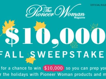 Pioneer Woman Magazine $10,000 Dream Big Sweepstakes