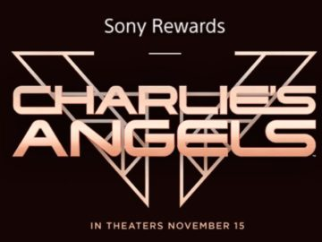 Sony Rewards Charlie's Angels Giveaway