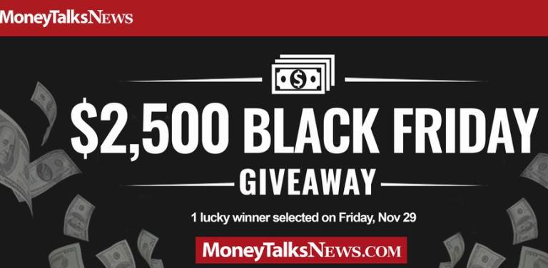 Money Talks News Black Friday Giveaway – Win $2,500 This Black Friday