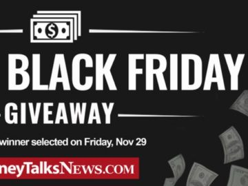 Money Talks News $2,500 Black Friday Giveaway