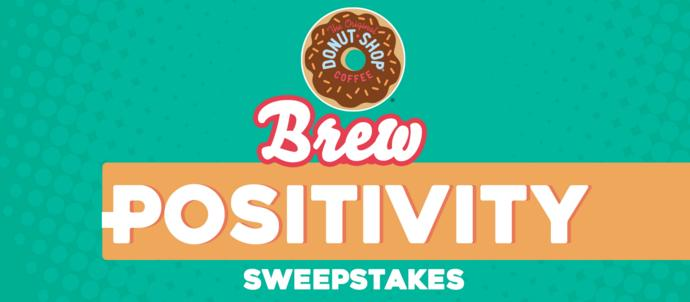 Donut Shop Coffee Pouring Positivity Sweepstakes – Win Prize Package