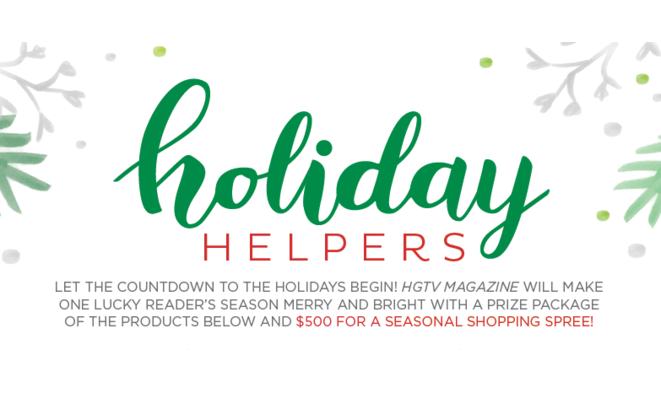 HGTV Magazine Holiday Helpers Sweepstakes