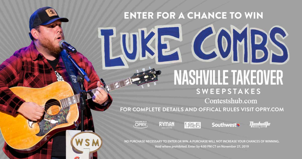 Grand Ole Opry Luke Combs Nashville Takeover Sweepstakes