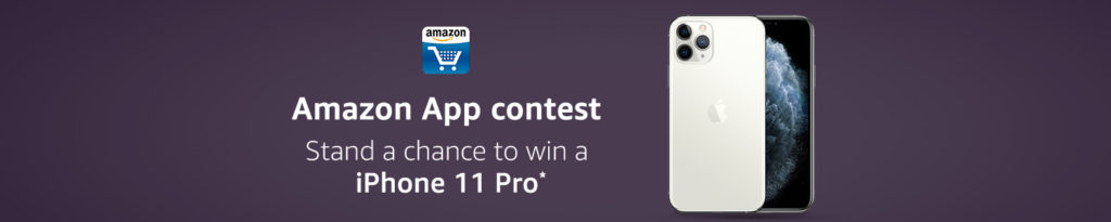 Amazon App Contest - Win A Iphone 11 Pro