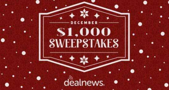 Dealnews December $1000 Sweepstakes