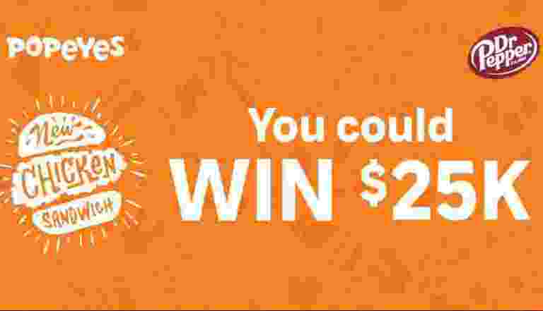 Dr Pepper Popeyes $25k Giveaway