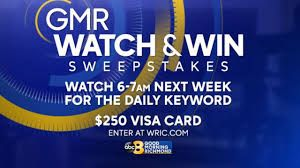 WRIC GMR Watch and Win Sweepstakes