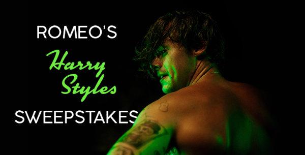 Romeo's Harry Styles Sweepstakes