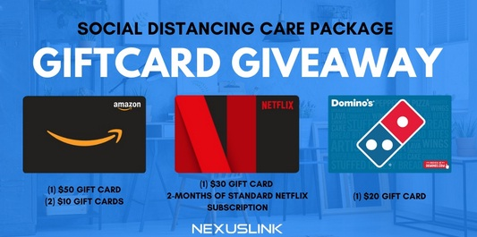 NexusLink's Social Distancing Care Package Gift Card Giveaway