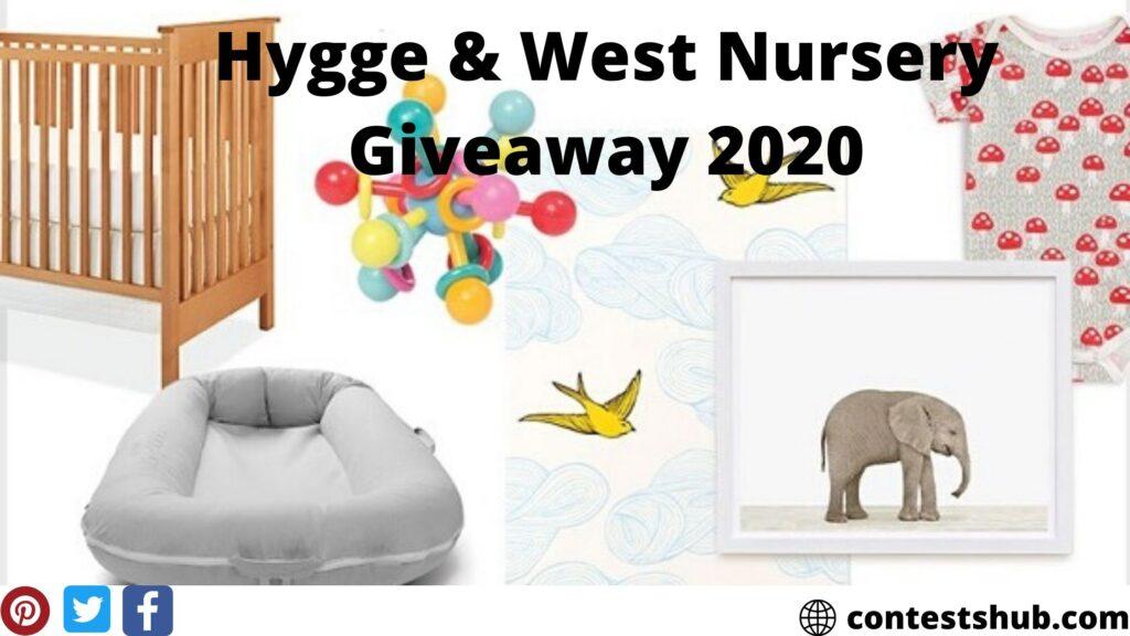 Hygge & West Nursery Giveaway 2020