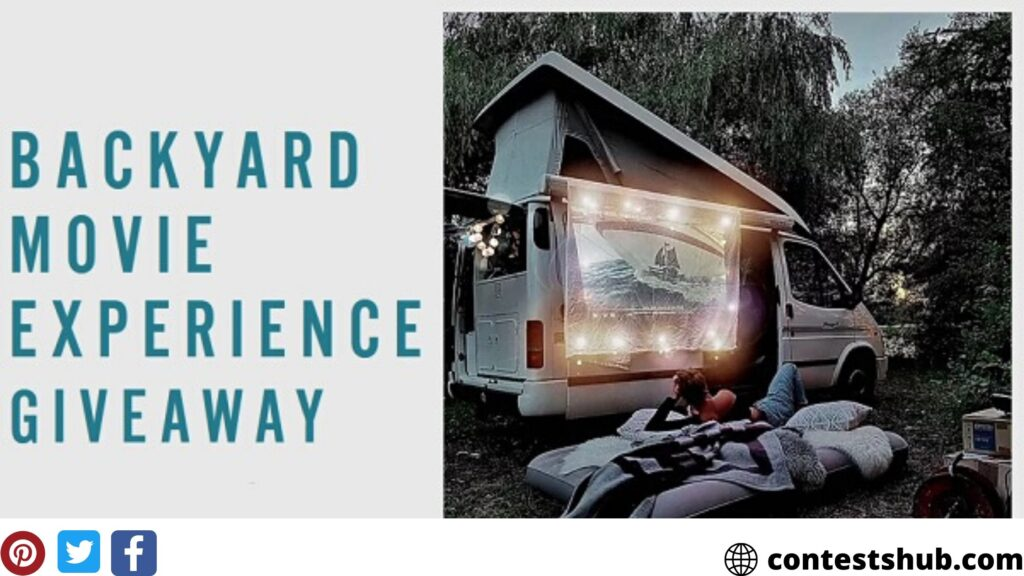 Backyard Movie Experience Sweepstakes