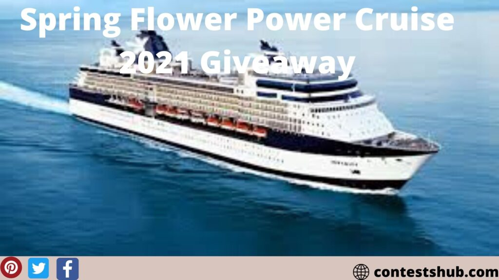 Spring Flower Power Cruise 2021 Giveaway