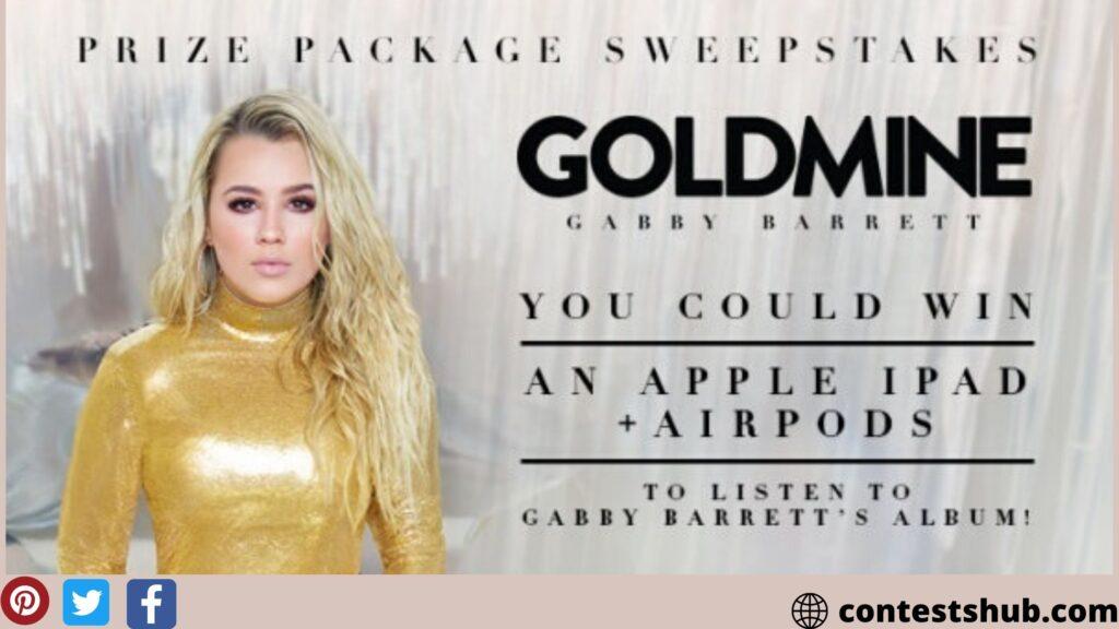 Gabby Barrett Goldmine Sweepstakes