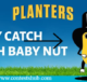 Baby Nut's First Game of Catch Sweepstakes