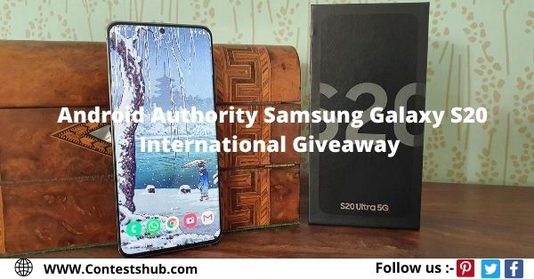 Android Authority Samsung Galaxy S20 International Giveaway