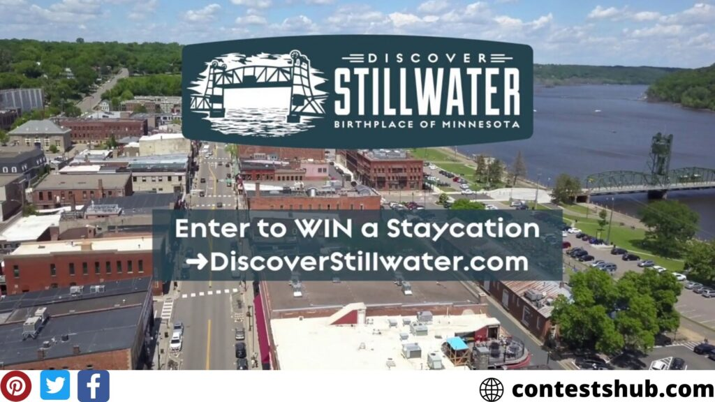 Discover Stillwater Summer Staycation Sweepstakes