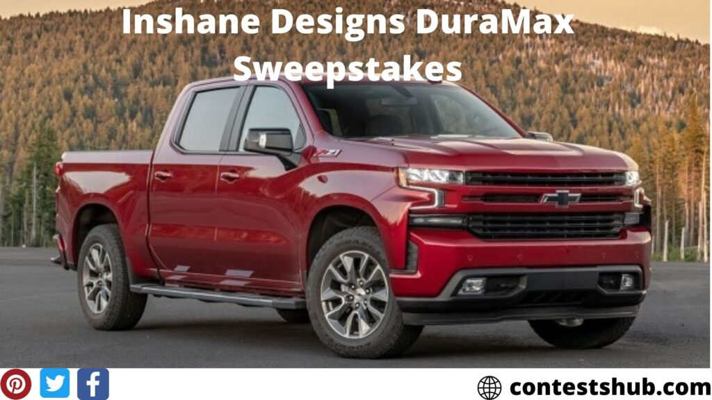 Inshane Designs DuraMax Sweepstakes