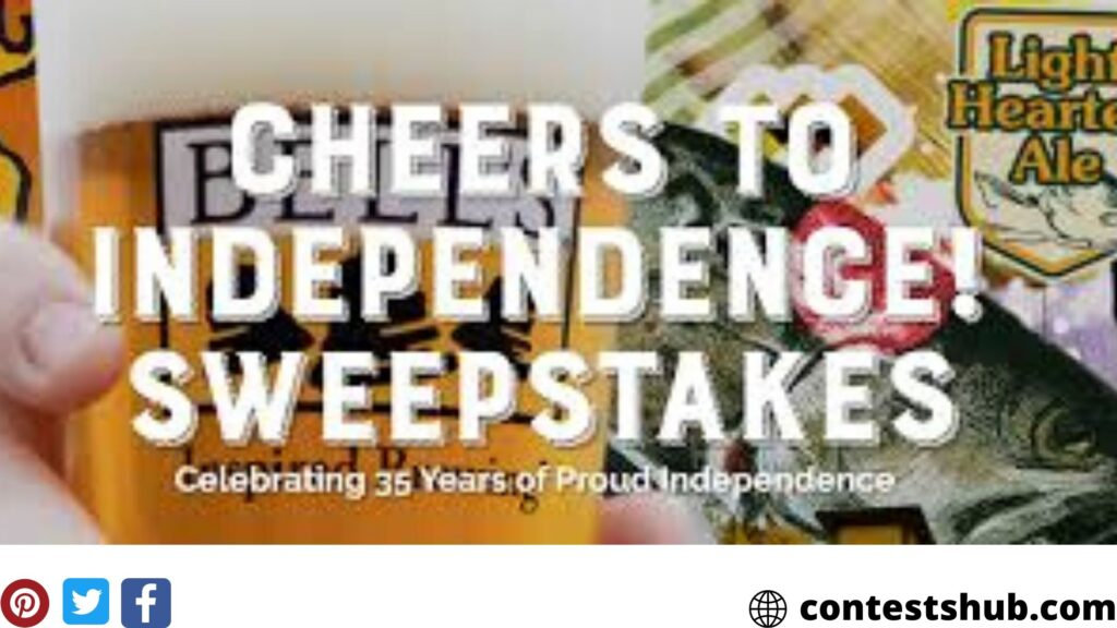 Bell's Cheers To Independence Sweepstakes