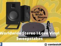 Worldwide Stereo I Love Vinyl Sweepstakes