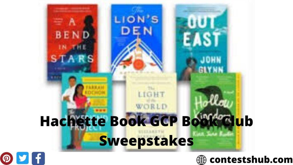 Hachette Book GCP Book Club Sweepstakes