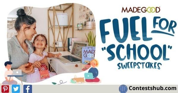 MadeGood Fuel for School Sweepstakes