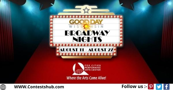 WLUK Good Day Wisconsin Broadway Nights Contest