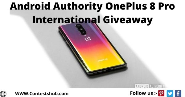 Android Authority OnePlus 8 Pro International Giveaway