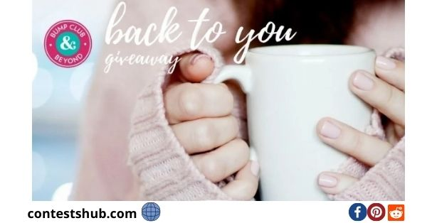 Bump Club And Beyond Back To You Giveaway