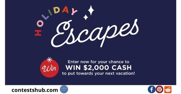 Holiday Escapes Sweepstakes