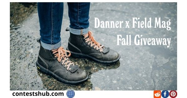 Field Mag x Danner Boots Giveaway