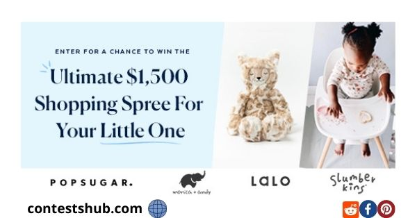 Pop Sugar Ultimate $1,500 Shopping Spree For Your Little One Sweepstakes
