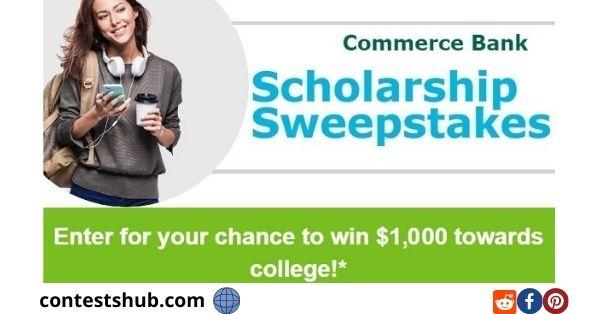 Commerce Bank Scholarship Sweepstakes 2020