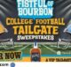 Fistful of Bourbon Tailgate Sweepstakes