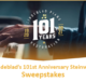 101st Anniversary Sweepstakes